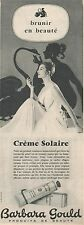 ▬► PUBLICITE ADVERTISING AD Crème solaire BARBARA GOULD 1955