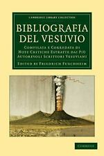Cambridge Library Collection - Earth Science: Bibliografia Del Vesuvio :...
