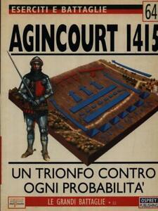 ESERCITI E BATTAGLIE 64. AGINCOURT 1415  BENNETT MATTHEW