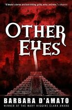 Other Eyes by Barbara D'Amato (2012, Paperback)