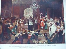 ANTIQUE PRINT C1800'S ANTE CHAMBER WHITEHALL LAST MOMENTS CHARLES II 1685 ART