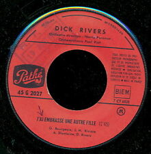 DICK RIVERS 45 TOURS FRANCE FRAPPE DE TOUTES TES FORCES