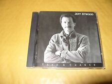 Jeff Atwood Take A Chance 15 Track cd 1992 Near Mint Condition