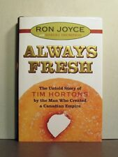 Tim Hortons, Always Fresh, The Untold Story