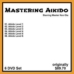 Ken Ota's Mastering Aikido Series (6 DVD Set)