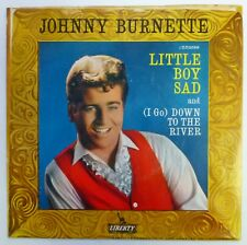 JOHNNY BURNETTE 45 Down to the River/Little Boy.. LIBERTY rockabilly VG++ ct1117
