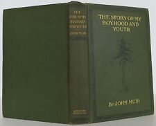 JOHN MUIR The Story of My Boyhood and Youth FIRST EDITION