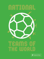 National Teams of the World - Football Kit Illustrations - Facts Anecdotes book