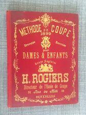 TRES RARE Methode de coupe de 1899 Rogiers Bruxelles Mode