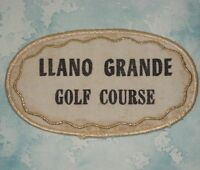 "Llano Grande Golf Course Patch - vintage - Texas - 4 1/8"" x 2 3/8"""
