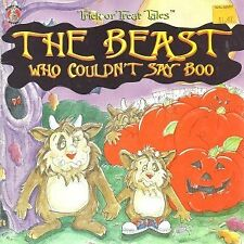 The beast who couldnt say boo (Honey bear books)