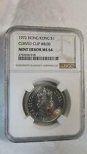 Hong Kong 1 Dollar, 1972, NGC Error MS 64 - Curved Clip (at 8:00)