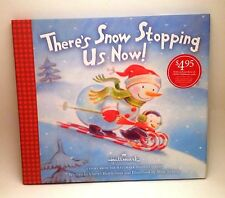 Hallmark - There's Snow Stopping Us Now! Snowman Series #9 Hardcover Book - NEW