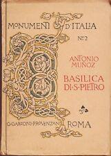 1910: ANTONIO MUNOZ - BASILICA DI SAN PIETRO, ROMA, ED. GARZONI-PROVENZANI