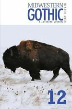 Midwestern Gothic: Winter 2014 - Issue 12