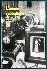 PASCAL GARNIER - L'ANNEE SABBATIQUE (NOUVELLES) - POL 1986 EDITION ORIGINALE