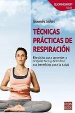 WORKSHOP - Salud: Tecnicas Practicas de Respiracion : Ejercicios para...