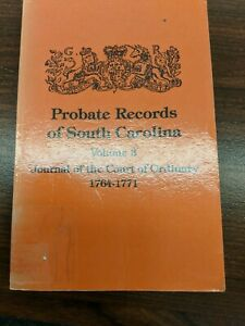 PROBATE RECORDS of SC Vols I, II, & III 1746-1785, by Holcombe 1989 THREE Books