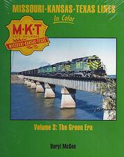 M-K-T: Missouri-Kansas-Texas Lines in Color, Vol. 3: The Green Era (NEW BOOK)