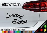 Limited Edition Schrift Spruch Aufkleber tuning Sticker Kleber lustig 20x11cm