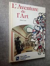 L'aventure de l'Art dessins sculpture peinture Hubert Comte dédicacé