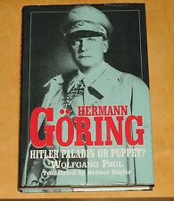 Hermann Goring Hitler paladin or puppet ? Wolfgang Paul Brockhampton press 1999