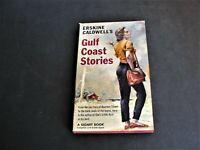 Gulf Coast Stories by Erskine Caldwell - N: S1430, Signet Books: 1957 Book.