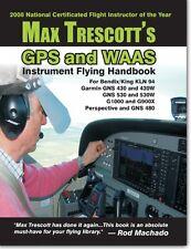 GPS WAAS Instrument Flying Handbook - Garmin Bendix Perspective - Max Trescott