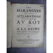 Les harangues et acclamations publiques au roy et a la reine Paris Loyson 1660