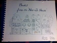 HOW TO HOUSE BOOK 1 1969 1ST ED VG ARTS CRAFTS DECORATIVE PAINTING TECHNIQUES