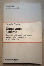 L'EQUIVOCO SISTEMA SOCIOLOGIA E RICERCA SOCIALE DE NARDIS 1992