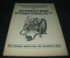 Bedienungsanleitung Ersatzteilliste Schmotzer Spritzgerät 66 LP Stand Juni 1967