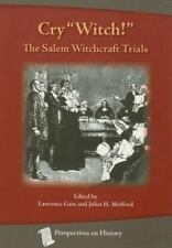"""Cry """"Witch!"""": The Salem Witchcraft Trials (Paperback or Softback)"""
