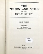 The Person and Work of the Holy Spirit - Rene Pache - NICE Ex-Library 1956