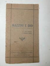 Rarissimo Libro Massoneria Gran Maestro Giuseppe Mazzini e Dio 1926