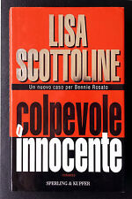 Lisa Scottoline, Colpevole o innocente, Ed. Sperling & Kupfer, 2003