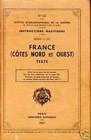 instructions nautiques France côtes Nord et Ouest 1957 book