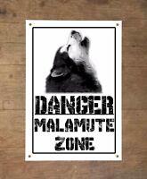 Danger ALASKAN MALAMUTE zone Targa cartello metallo attenti al cane metal sign