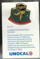 VINTAGE L.A. DODGERS UNOCAL PIN (UNUSED) - CONSECUTIVE SHUTOUT INNINGS