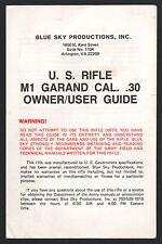 U.S. Rifle M1 Garand Cal. .30 Owner/User Guide