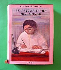 Giacomo Prampolini - Le letterature del mondo - 1^ Ed. UTET 1956