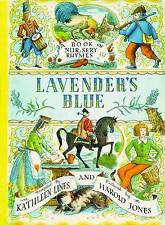 Lavender's Blue: A Book of Nursery Rhymes by Kathleen Lines (Paperback, 2007)