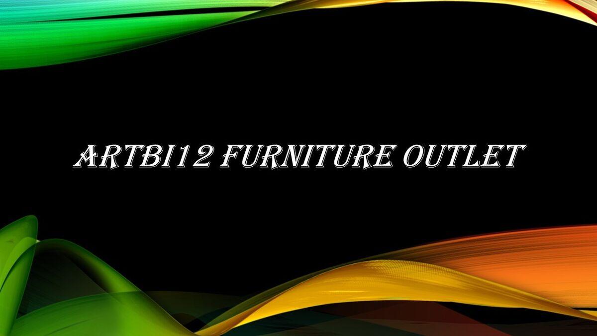 Artbi12 Furniture Outlet