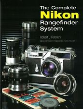 The Complete Nikon Rangefinder System by Robert J Rotoloni MINT 2007