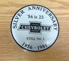 """1956 CHEVY SILVER ANNIVERSARY DECAL """" 56 is 25 Still no. 1"""", NEW ** USA MADE **"""