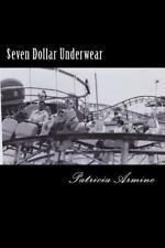 $even Dollar Underwear by Patricia Armine (2014, Paperback)
