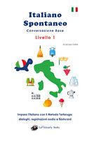 Italiano Spontaneo - Livello 1 Conversazione Base - Jacopo Gorini,Youcanprint- P