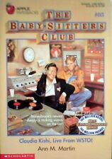 Claudia Kishi, Live from Wsto! (Baby-Sitters Club, No. 85) by Ann M. Martin