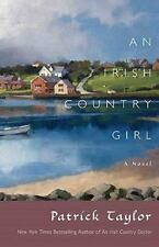 An Irish Country Girl: A Novel (Irish Country Books) Taylor, Patrick Hardcover