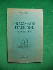 GRAMMAIRE ITALIENNE EXERCICES  V BABOU 1966 DIDIER
